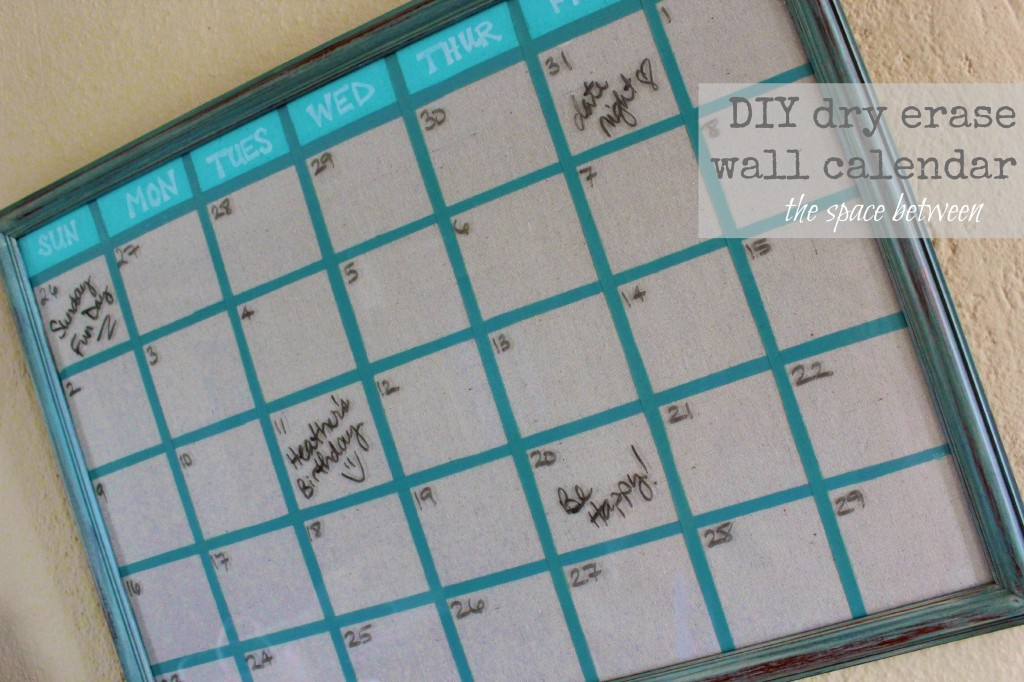 Diy Calendar For School : Upcycled picture frame turned diy wall calendar
