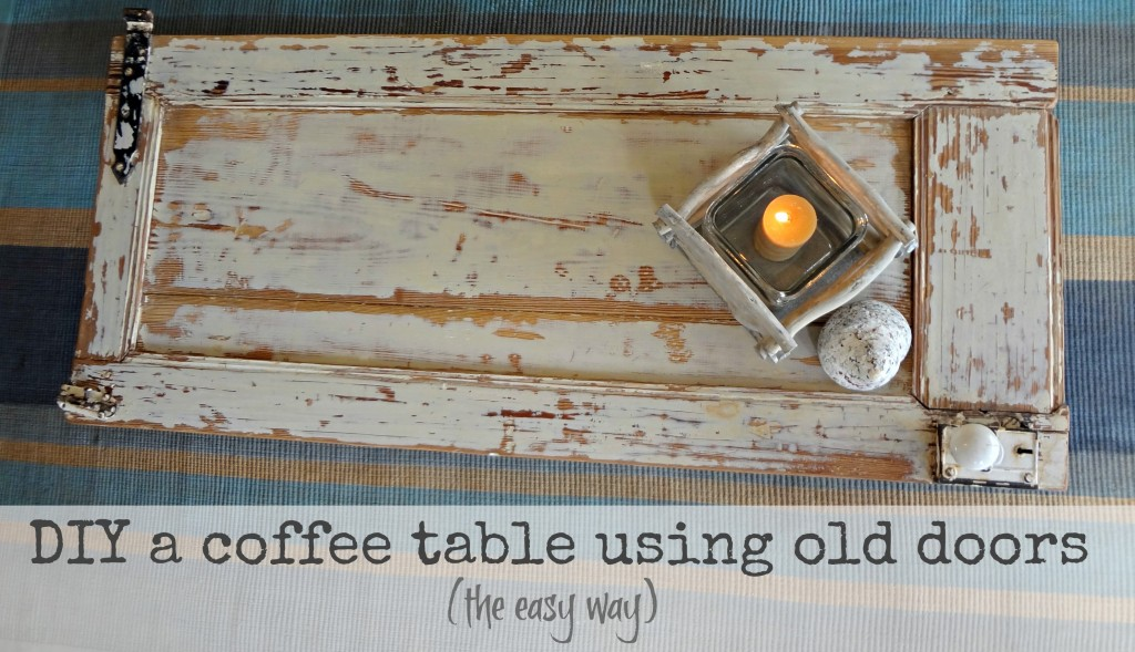 How To Make A Wood Coffee Table Out Of An Old Door an